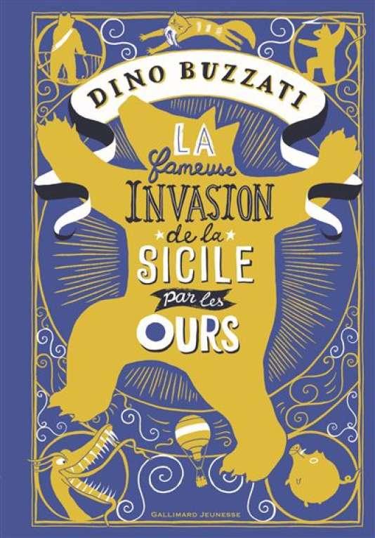 «La fameuse invasion de la Sicile par les ours».