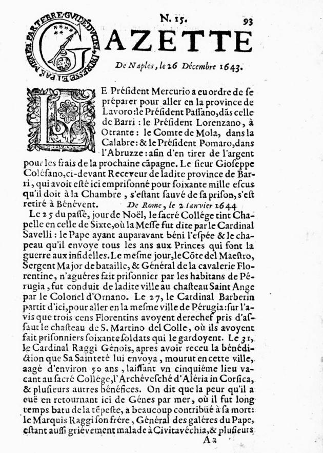 «La Gazette», périodiquecréé en1631.
