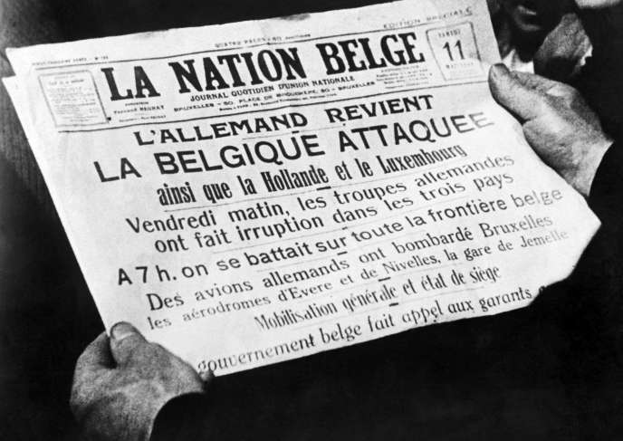 L'édition du 11 mai 1940 de « La Nation belge» annonce l'invasion de la Belgique, des Pays-Bas et du Luxembourg par les armées allemandes.