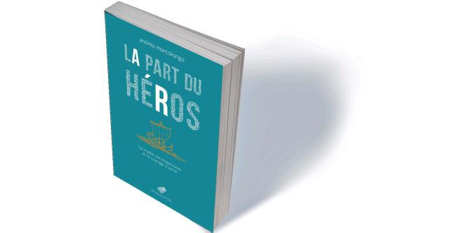 «La Part du héros. Le mythe des Argonautes et le courage d'aimer» (La misura eroica), d'Andrea Marcolongo, traduit de l'italien par Béatrice Robert-Boissier, Les Belles Lettres, 266 p., 19€.