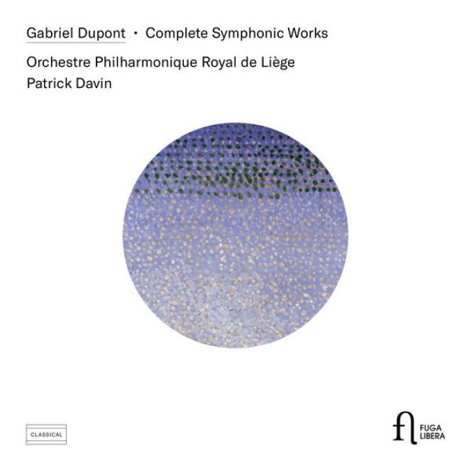 Pochette de l'album«Complete Symphonic Works», de Gabriel Dupont.