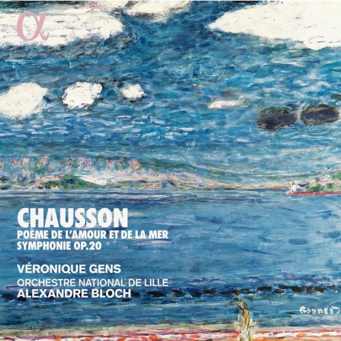 Pochette de l'album«Poème de l'amour et de la mer op.19. Symphonie op.20», d'Ernest Chausson.
