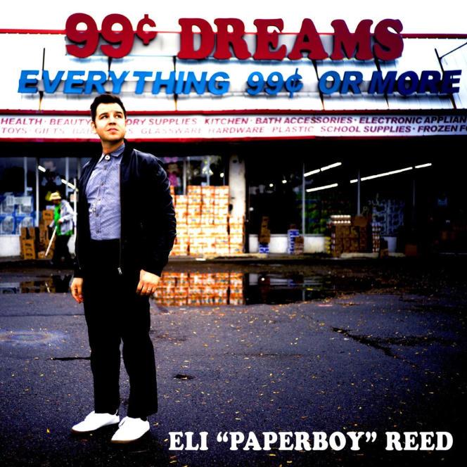 Pochette de l'album«99 Cent Dreams», d'Eli «Paperboy» Reed.