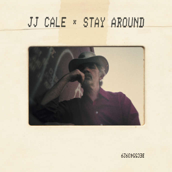 Pochette de l'album « Stay Around », de J.J. Cale.