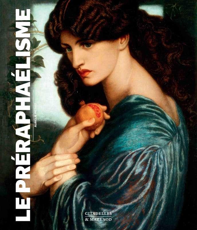 La couverture du livre« Le Préraphaélisme», d'Aurélie Petiot.