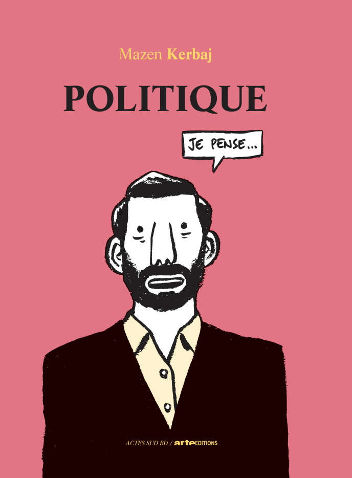 « Politique» de Mazen Kerbaj.
