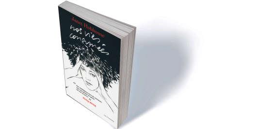 « Nos vies consumées » (The Furies), de Janet Hobhouse, traduit de l'anglais (Etats-Unis) par Anouk Neuhoff, Rue Fromentin, 368 p., 23 €.