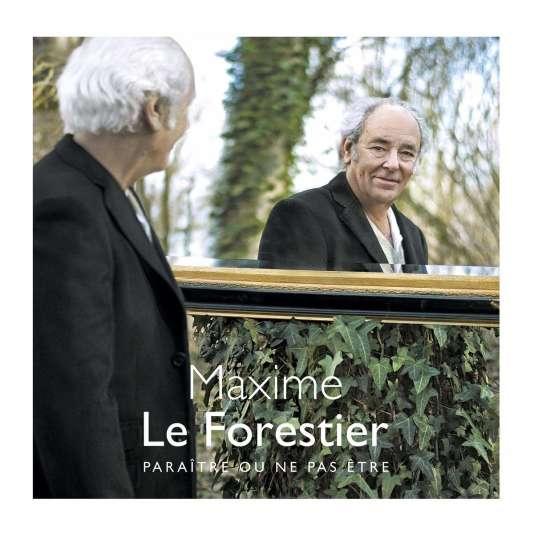 Pochette de l'album«Paraître ou ne pas être», de Maxime Le Forestier.