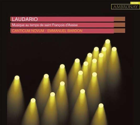 Pochette de l'album«Musique au temps de saint François d'Assise» parCanticum Novum, Emmanuel Bardon (direction).