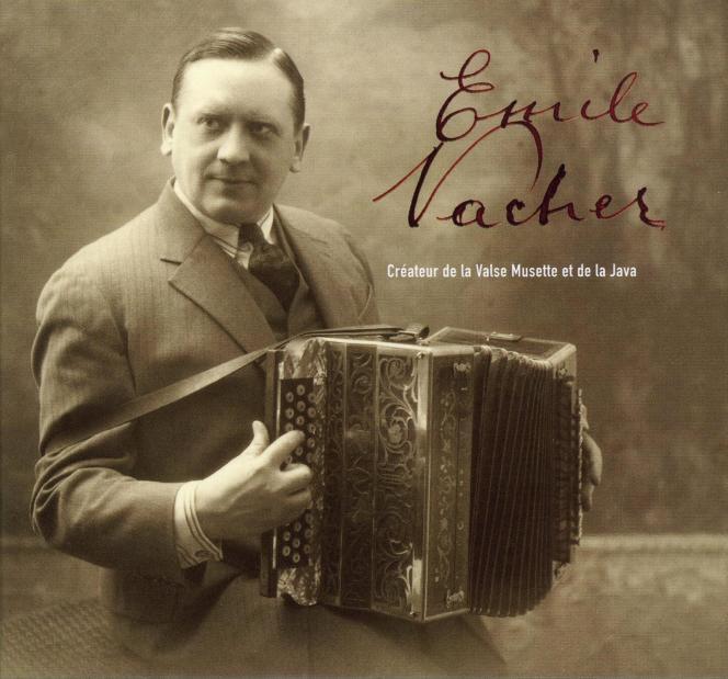 Pochette de l'album « Emile Vacher, créateur de la Valse Musette et de la Java ».