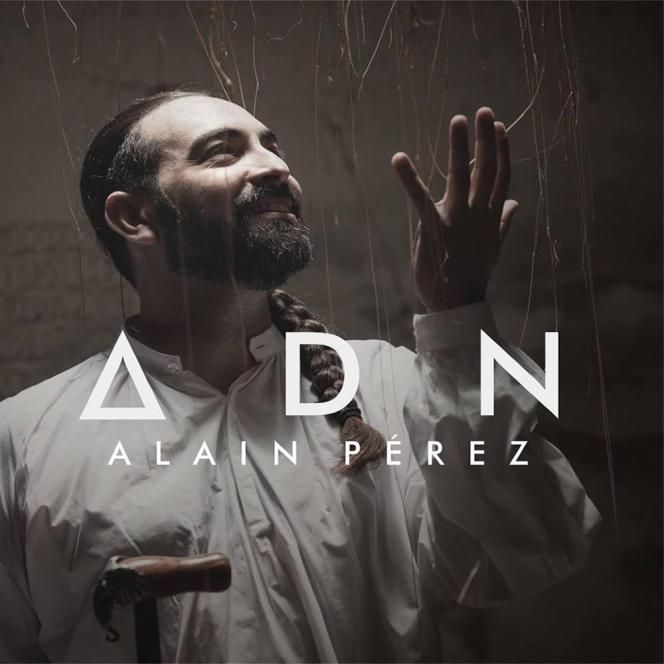 Alain Pérez : ADN