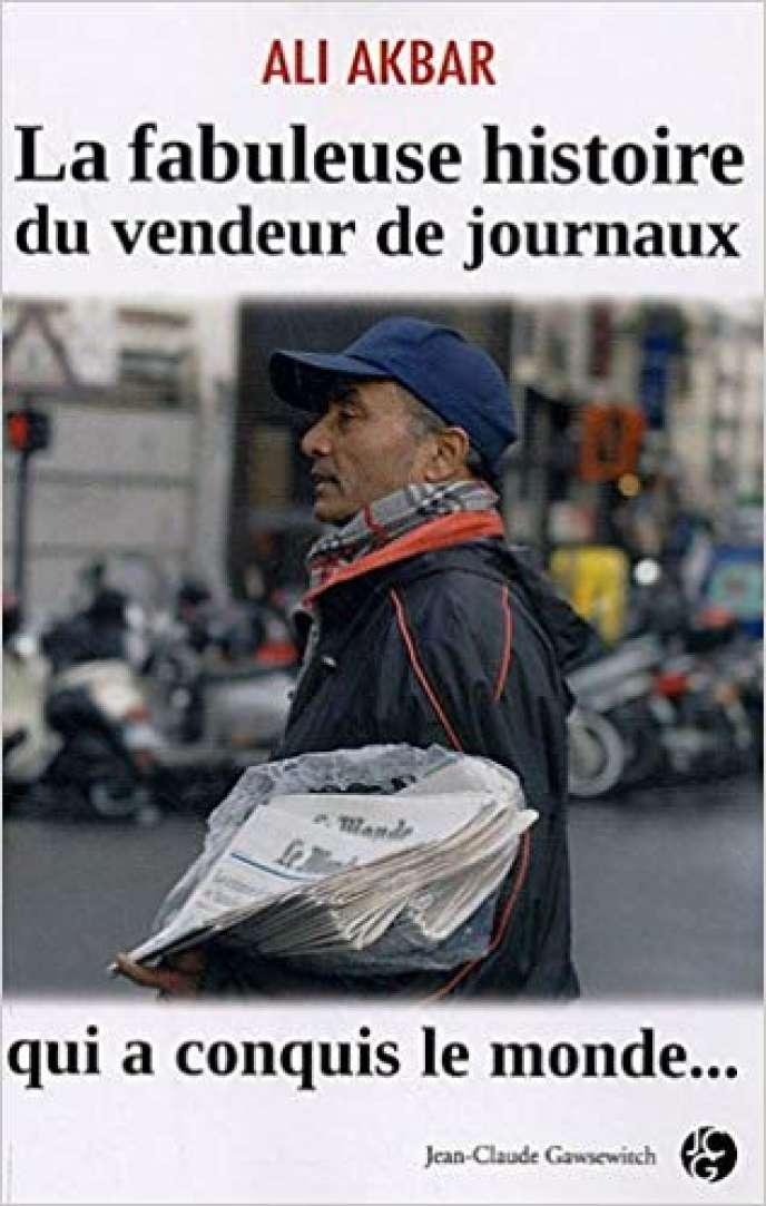 Le deuxième livre écrit par Ali Akbar (édit. Jean-Claude Gawsewitch, 2009).