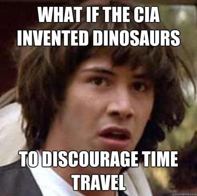 « Et si la CIA avait inventé les dinosaures pour décourager le voyage dans le temps».