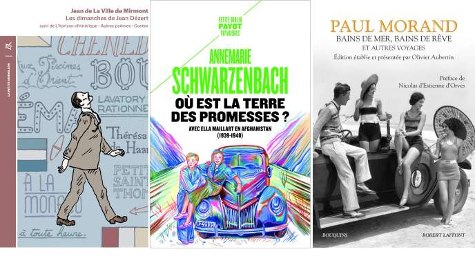 Jean de La Ville de Mirmont, Annemarie Schwarzenbach, Paul Morand… la chronique «poches» de Mathias Enard