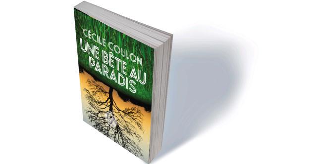 «Une bête au Paradis», de Cécile Coulon, L'iconoclaste, 348 p., 18€.
