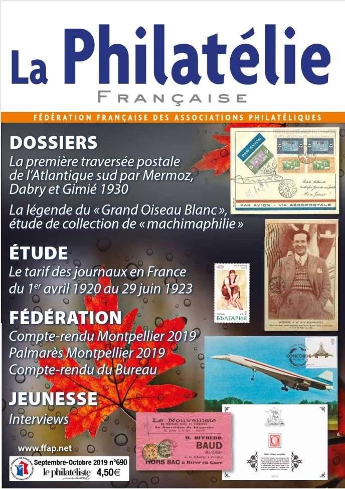 «La Philatélie française» septembre-octobre, 40 pages, 4,50 euros.