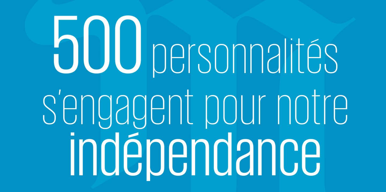 Plus de 500 personnalités s'engagent pour l'indépendance du « Monde »