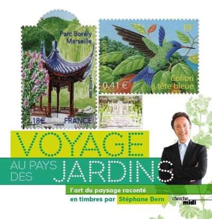 «Voyage au pays des jardins. L'art du paysage raconté en timbres», de Stéphane Bern. Le cherche-midi, 50 pages, 8 euros.