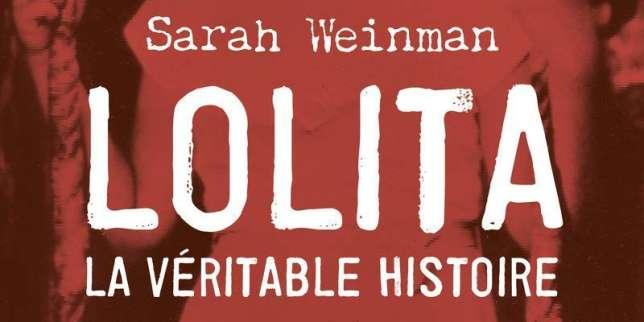«Lolita. La véritable histoire», de Sarah Weinman: Sally Horner, une Lolita avant «Lolita»