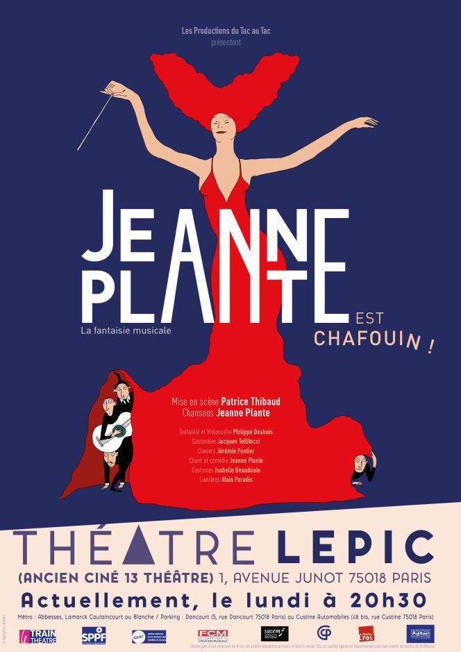 Affiche du spectacle«Jeanne Plante est chafouin!».