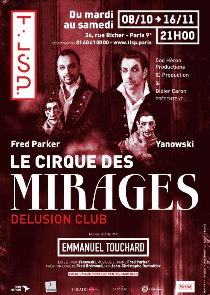 """Poster của chương trình """"Câu lạc bộ Delusion"""", Cirque des Mirages."""