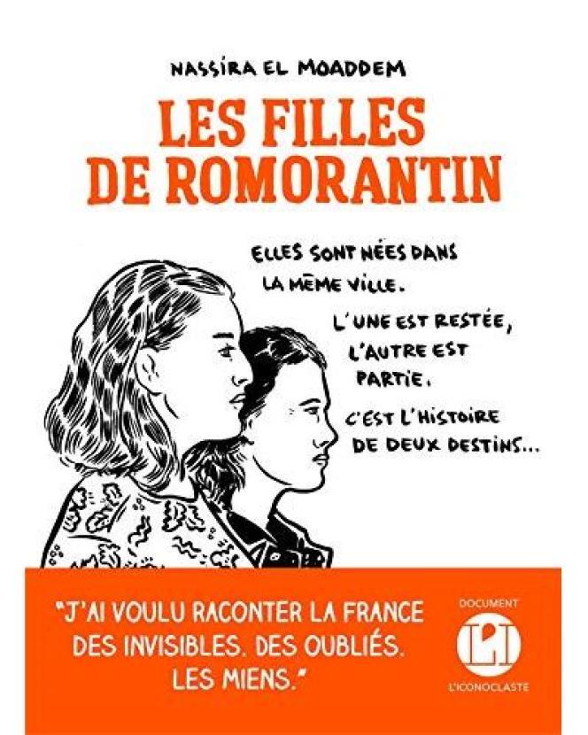« Les Filles de Romorantin », de Nassira El Moaddem, L'iconoclaste, 208 pages, 17 euros.