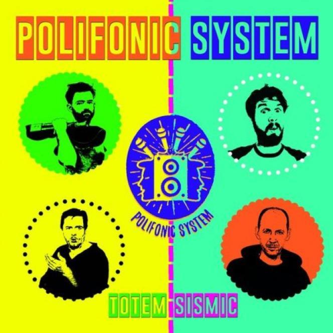 Pochette de l'album« Totem Sismic», de Polifonic System.