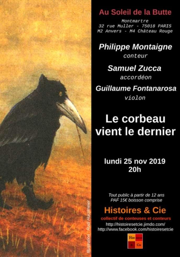 Affiche du spectacle de Philippe Montaigne,« Le corbeau vient le dernier», avec Guillaume Fontanarosa (violon) et Samuel Zucca (accordéon).
