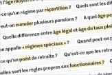 Réforme des retraites: 48questions pour comprendre le débat