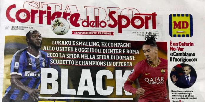 Italie : le « Corriere dello Sport » accusé de racisme pour sa « une » sur Lukaku et Smalling