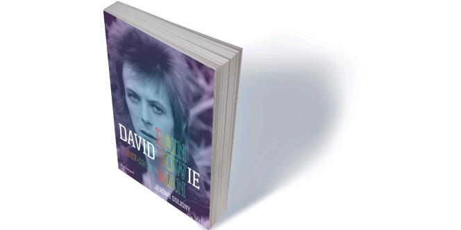« David Bowie. Rainbowman (1967-1980) », de Jérôme Soligny