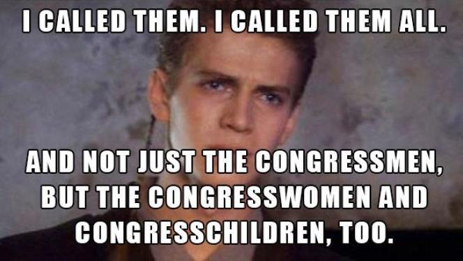 « Je les ai tous appelés. Pas seulement les sénateurs, mais aussi les sénatrices et les séna-enfants», se félicite Anakin Skywalker, paraphrasant un dialogue poignant de l'«Episode II».