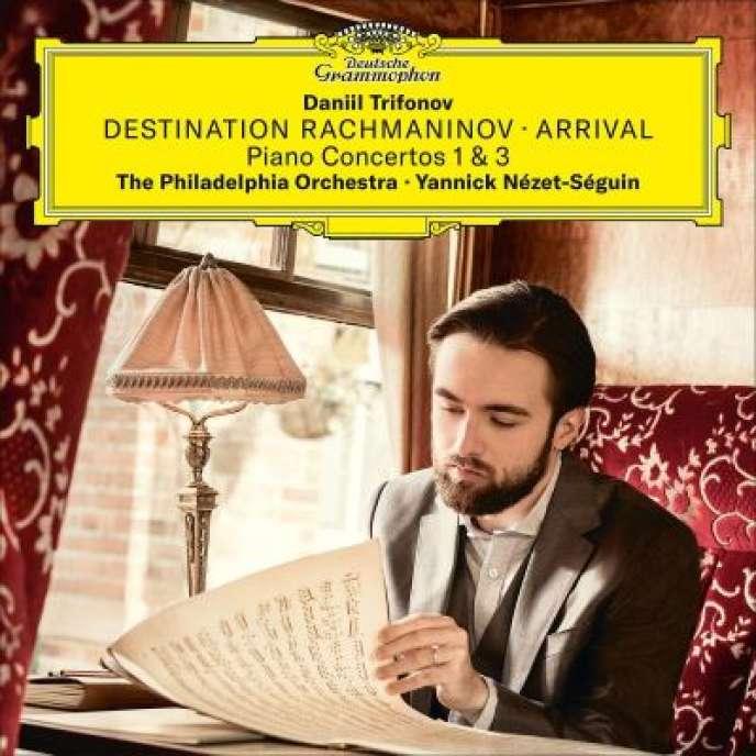 Pochette de l'album«Destination Rachmaninov – Arrival», par Daniil Trifonov (piano), Orchestre de Philadelphie, Yannick Nézet-Séguin (direction).