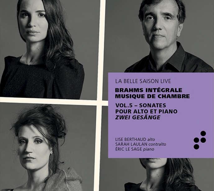 Pochette de l'album« Brahms intégrale, musique de chambre, vol. 5 », parSarah Laulan (contralto), Lise Berthaud (alto), Eric Le Sage (piano).