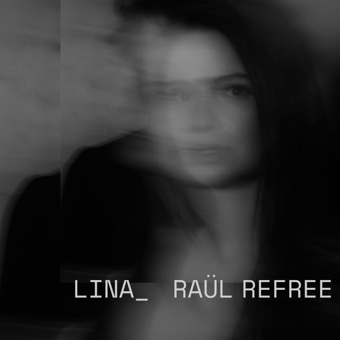 Pochette de l'album« Lina_Raül Refree», de Lina_Raül Refree.