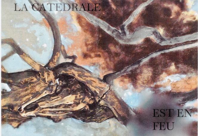 « La Cathédrale est en feu», par Jean Le Gac.
