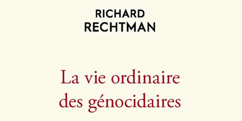 « La Vie ordinaire des génocidaires », de Richard Rechtman : comment peut-on être administrateur de mort ?