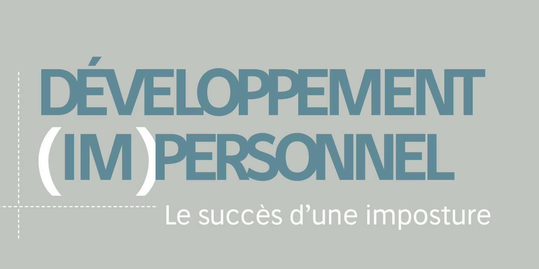 « Développement (im)personnel » : stop à la « positivité de comptoir »