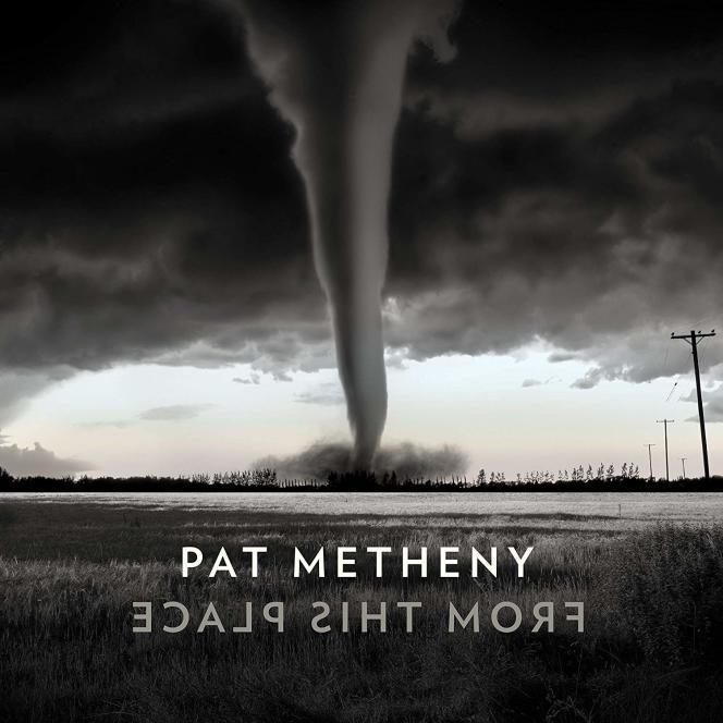 Pochette de l'album«From This Place», de Pat Metheny.