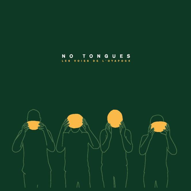Pochette de l'album « Les Voies de l'Oyapock », de No Tongues.