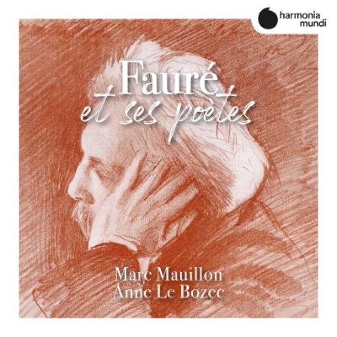 Pochette de l'abum«Fauré et ses poètes», de Gabriel Fauré, parMarc Mauillon (baryton) et Anne Le Bozec (piano).