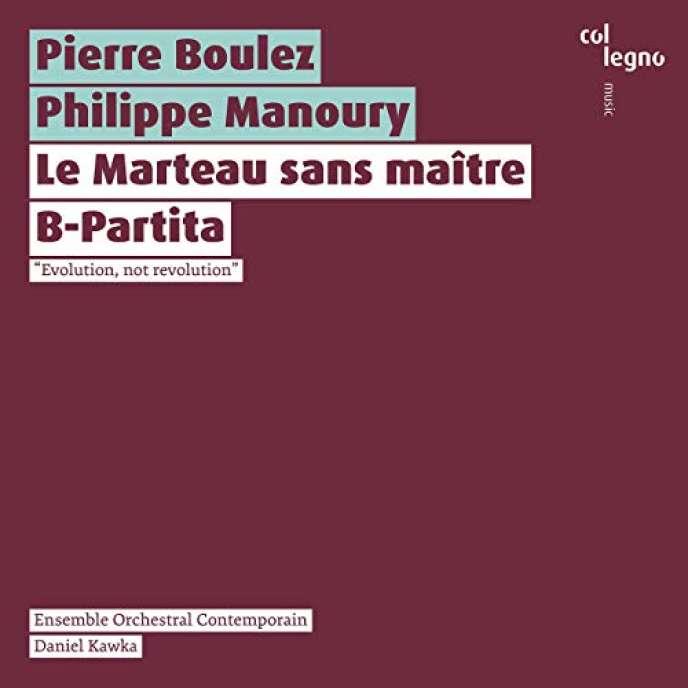Pochette de l'album«Evolution, not revolution»,œuvres de Pierre Boulez et de Philippe Manoury.