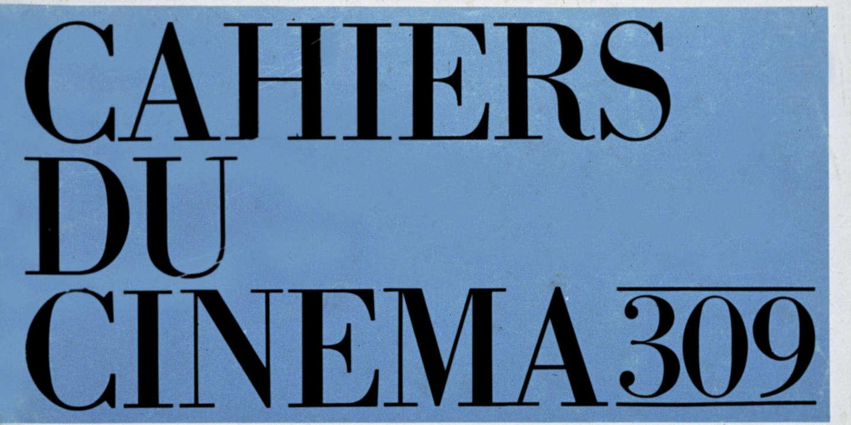 « Cahiers du cinéma » : promesse de l'aube ou opération crépuscule ?