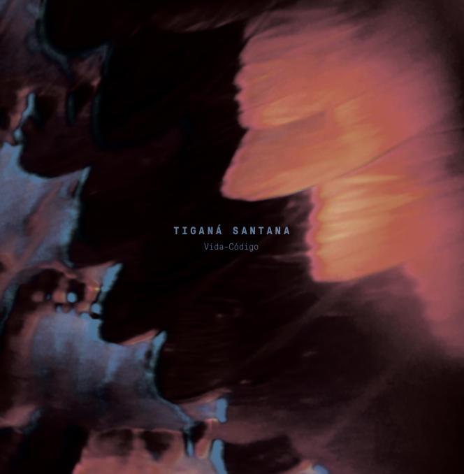 Pochette de l'album«Vida-Código», de Tigana Santana.