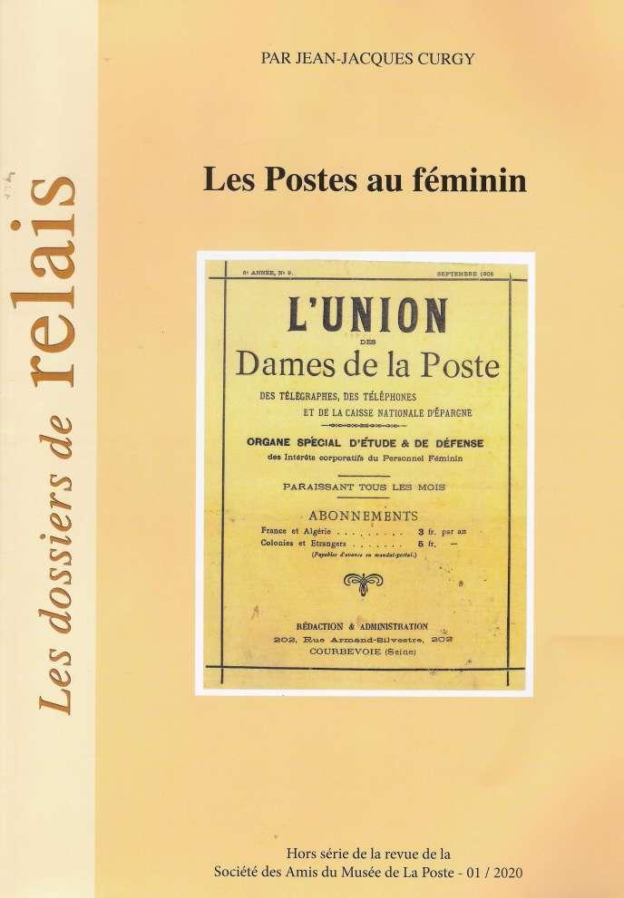« Les Postes au féminin », hors-série de la revue de la Société des amis du Musée de La Poste (SAMP), 80 pages,