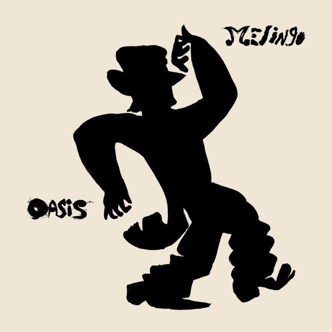 Pochette de l'album« Oasis», de Melingo.