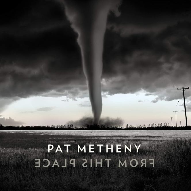 Pochette de l'album « From This Place », de Pat Metheny.