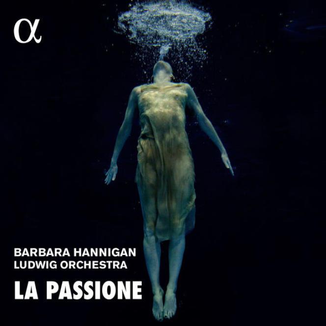 Pochette de l'album« La Passione», de Barbara Hannigan et leLudwig Orchestra.