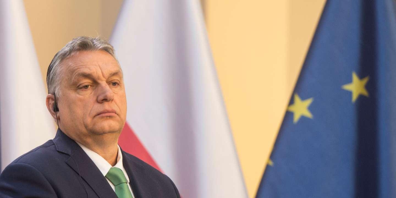 « Le gouvernement Orban a fait de son pays la première non-démocratie de l'Union européenne »