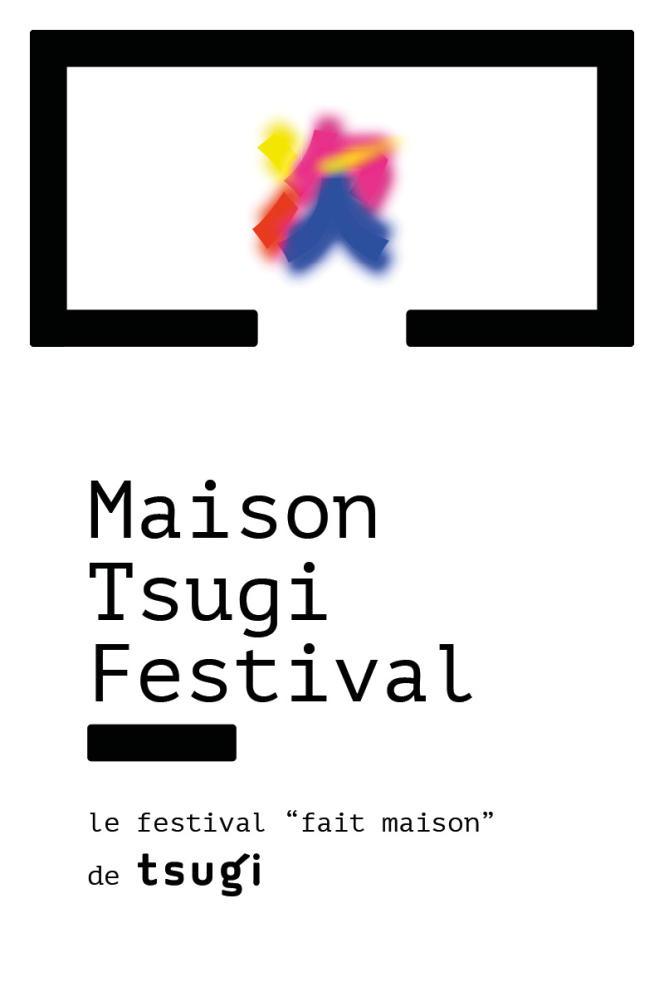 Affiche du Maison Tsugi Festival.
